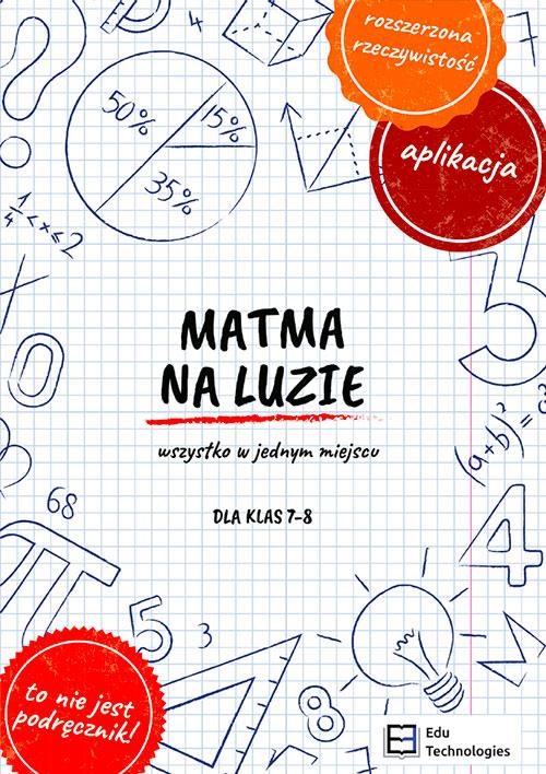 Książka MATMA NA LUZIE dla klas 7-8